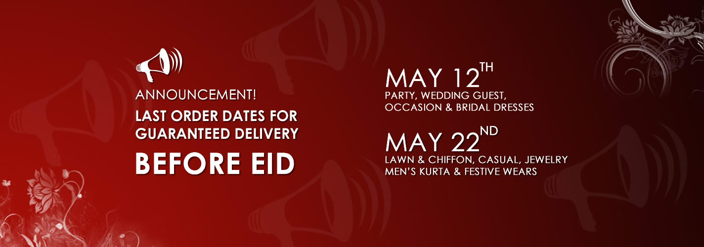 Last Order Date Announcement for guaranteed delivery before EID